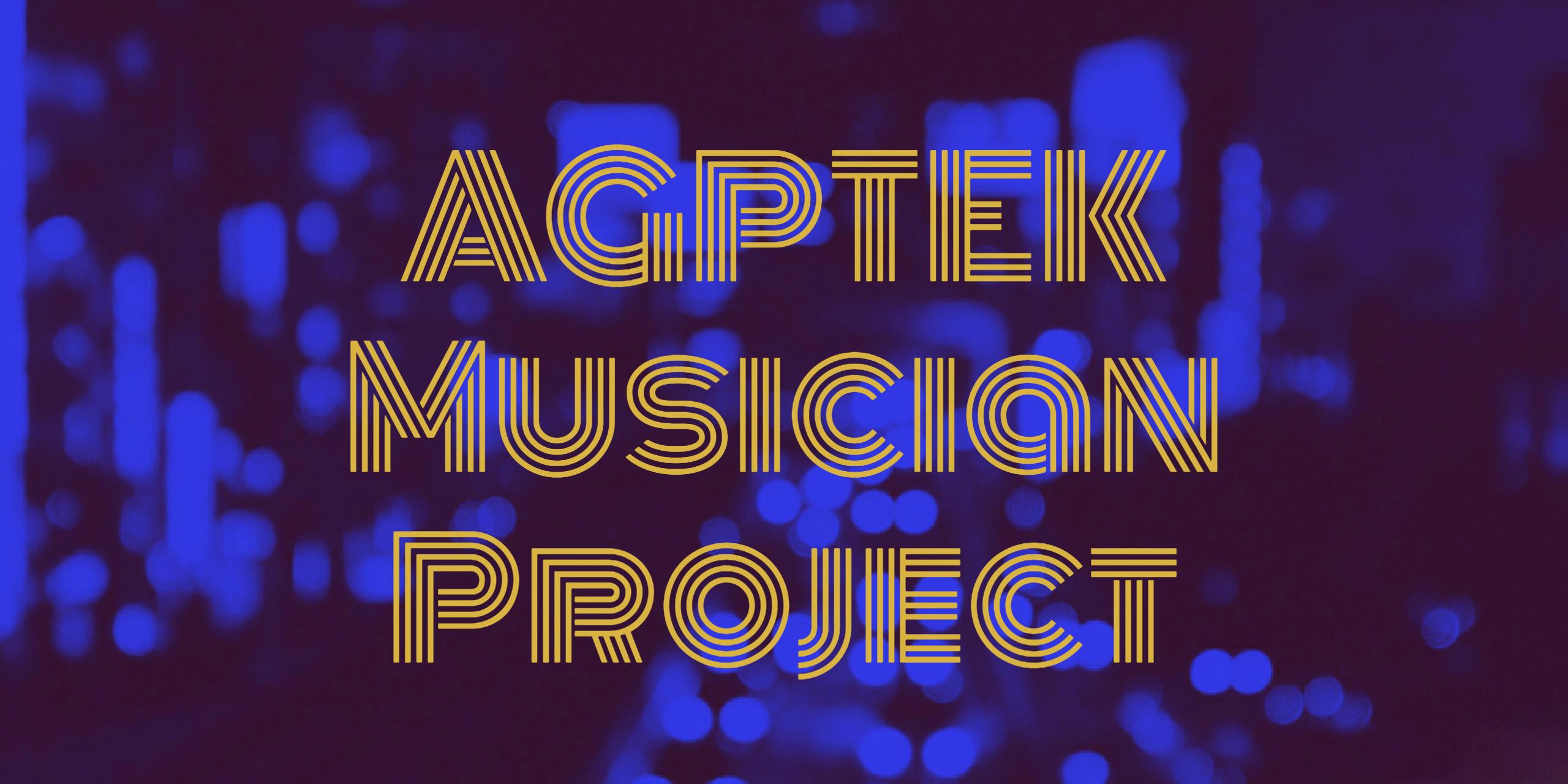 AGPTEK Musician Project